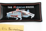 The Miracle House: Eric Bartholomew